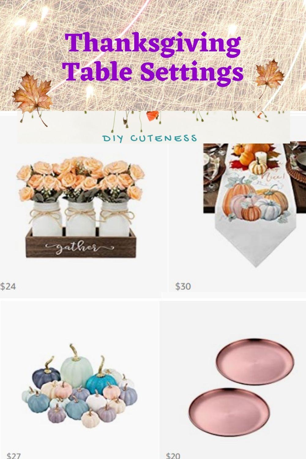 Thanksgiving Table Settings Ideas that are too cute not to Instagram!